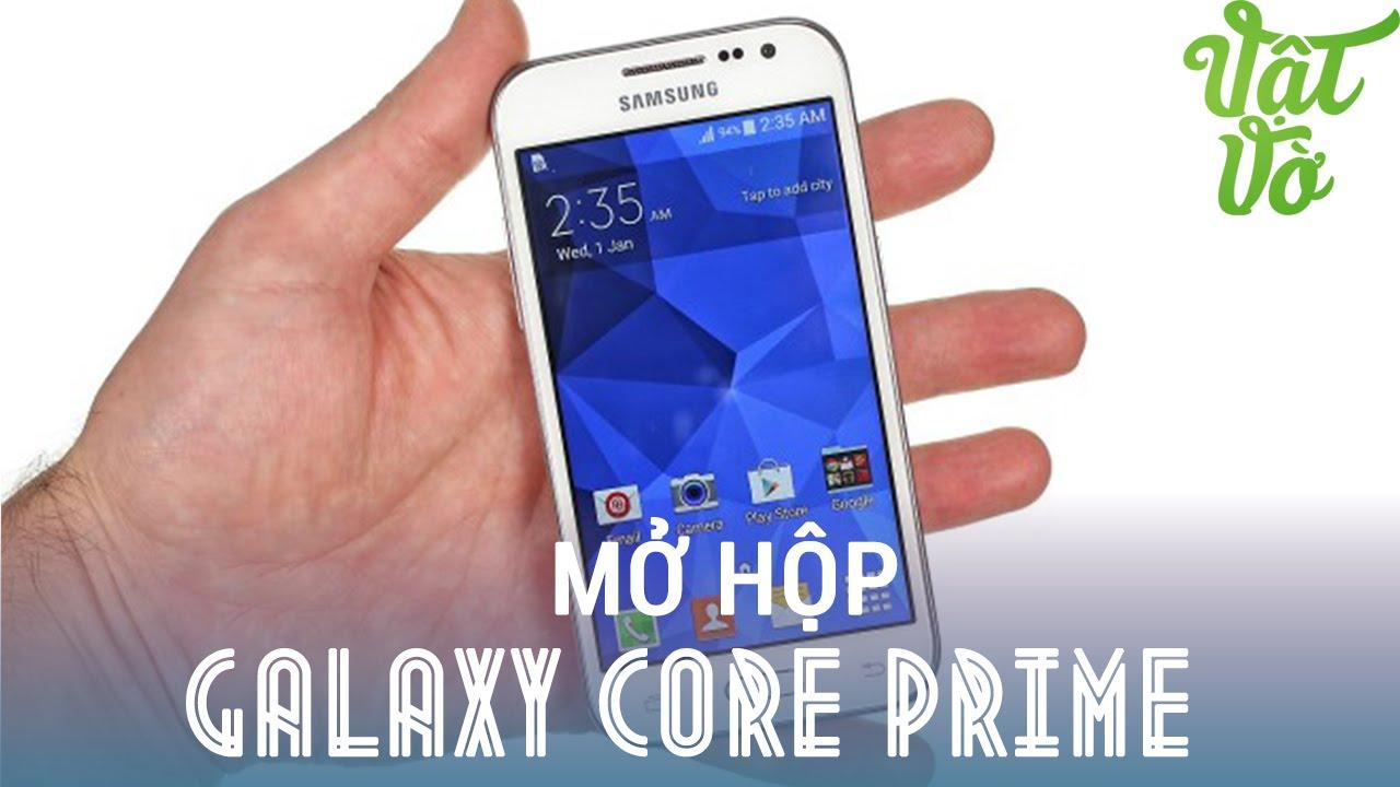 [Review dạo] Mở hộp & đánh giá nhanh Samsung Galaxy Core Prime – không phải chip Snapdragon 410