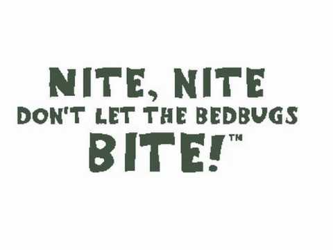 NITE DONT LET THE BEDBUGS BITE