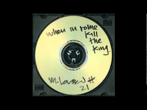 Micheal Larsen - When in Rome Kill the King - 08 - Fortunately Gone