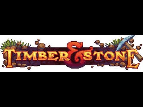 Episode 2 du let's play Timber and stone