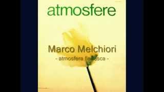 Marco Melchiori - atmosfera fiabesca