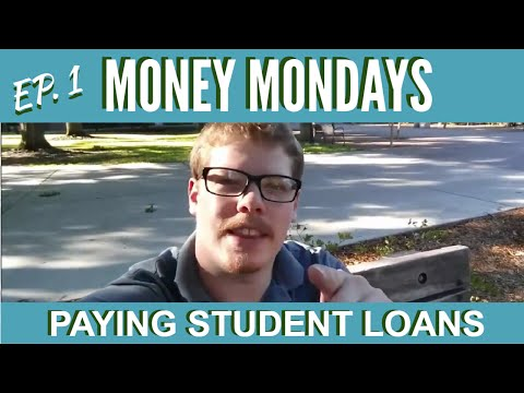money-mondays:-how-to-pay-student-loans...-or-not!-ep.#1