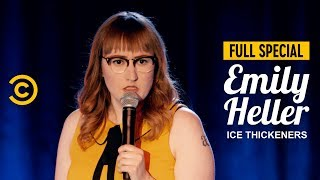 Emily Heller: Ice Thickeners - Full Special
