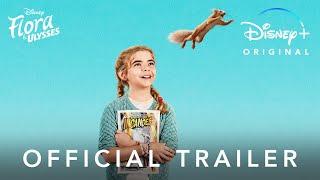 FLORA AND ULYSSES | Disney+ Trailer | Official Disney UK