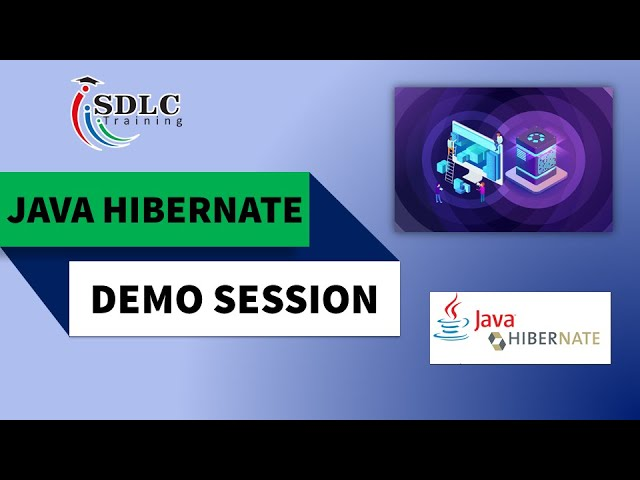 Java Hibernate Demo Session   SDLC Training