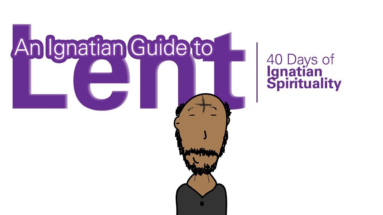 An Ignatian guide to Lent: 40 days of Ignatian spirituality