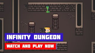 Infinity Dungeon · Game · Gameplay