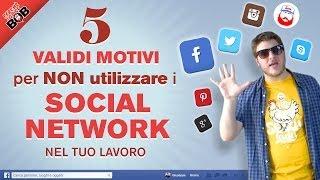 5 Validi Motivi per NON Utilizzare i SOCIAL NETWORK