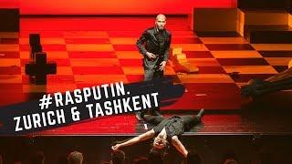 """Rasputin"" | Switzerland & Uzbekistan"