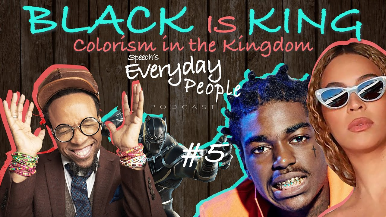 BLACK IS KING - Colorism in the kingdom!