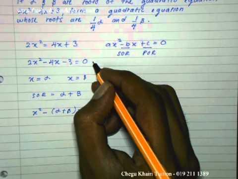 Additional Mathematics Form 4 Quadratic Equations (Sum of Roots ...