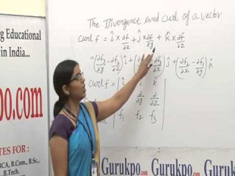 The Divergence And Curl Of A Vector Lecture, BSc Maths by Megha Sharma.