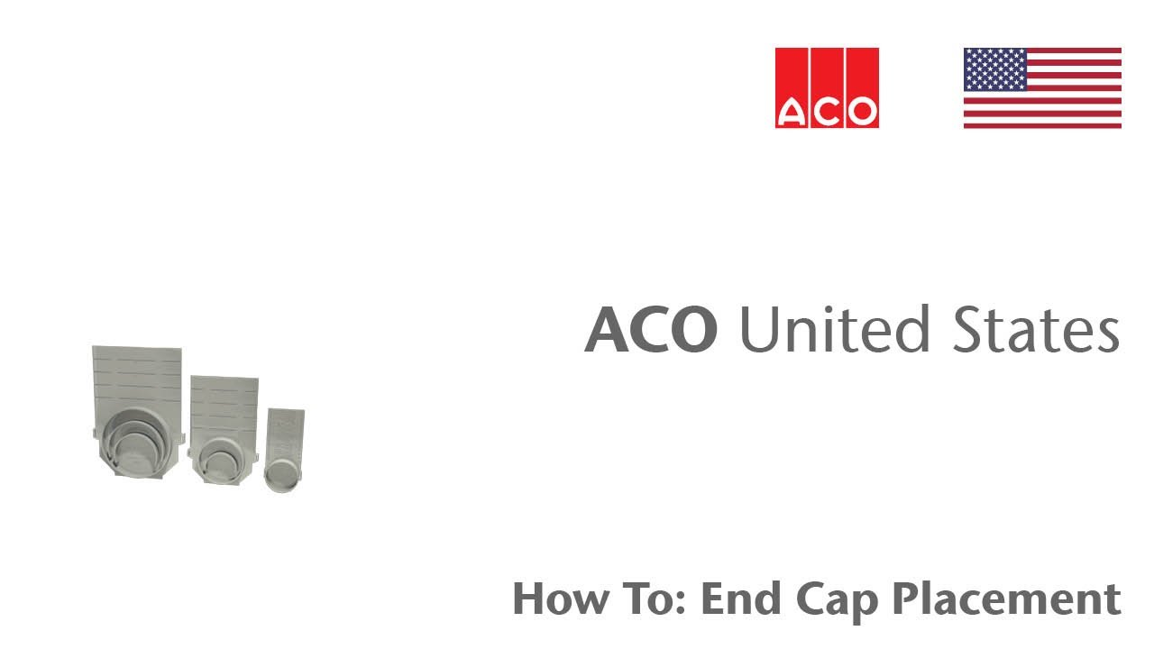 Aco How To Series End Cap Placement Youtube