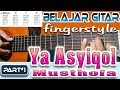 YA ASYIQOL MUSTHOFA - TUTORIAL FINGERSTYLE  [PART#1] Download MP3