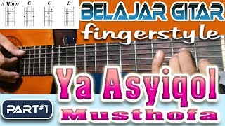 Gambar cover YA ASYIQOL MUSTHOFA - TUTORIAL FINGERSTYLE  [PART#1]