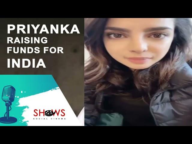 Priyanka Raising Funds for India