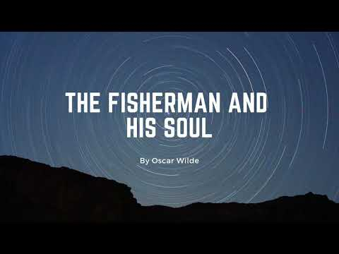 The Fisherman And His Soul By Oscar Wilde; Part I