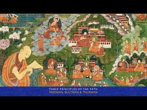 Three Principles of The Path with Robert AF Thurman & Richard Freeman