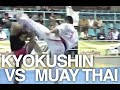 Karate Kyokushin vs Muay Thai