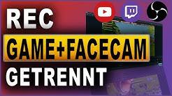 Game und Facecam getrennt aufnehmen   OBS Studio Tutorial 2018