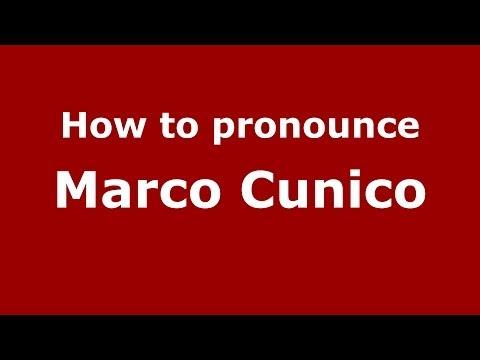 How to pronounce Marco Cunico (Italian/Italy)  - PronounceNames.com