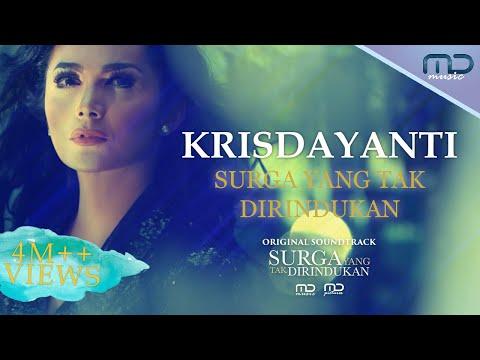 Krisdayanti - Surga Yang Tak Dirindukan (Official Music Video) | OST. Surga Yang Tak Dirindukan