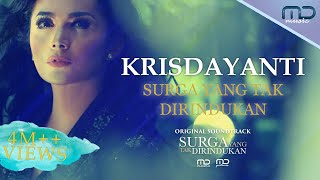 Download lagu Krisdayanti - Surga Yang Tak Dirindukan (Official Music Video) | OST. Surga Yang Tak Dirindukan