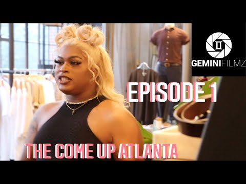"""Download The Come Up Atlanta """"New Blood, Old Wounds"""" (Episode 1, Season 3)"""