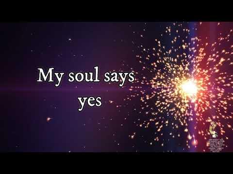 My Soul Says Yes- Sonnie Badu Lyrics