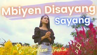 Safira Inema - Mbiyen Disayang Sayang (Official Music Video ANEKA SAFARI)
