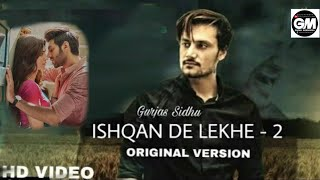 Ishqan De Lekhe Part 2 (Full Video) Gurjas Sidhu (Speed Records) 2017  LATEST VERSION