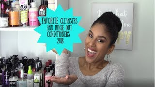 My Favorite Cleansers & Rinse-Out Conditioners of 2018