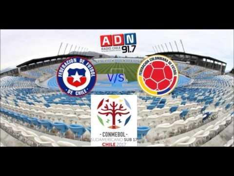 Chile 1 Colombia 0 - Hexagonal Final Sudamericano Sub 17 Chile 2017 - ADN Radio Chile 91.7