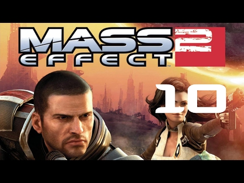 Mass Effect 2 (Blind Playthrough) - Ep. 10 - PARTICLE BEAM