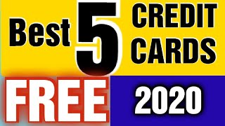 5 Best Free Credit Cards 2020 (Benefits, Eligibility, Features)