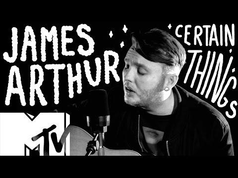 James Arthur - Certain Things (Live Acoustic) | MTV