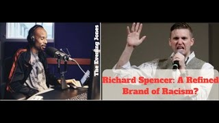 Richard Spencer: A Refined Brand of Racism?