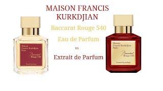 Baccarat Rouge 540 By Maison Francis Kurkdjian Edp Vs Extrait