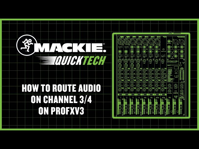 How To Route Audio on Channel 3/4 On ProFXv3