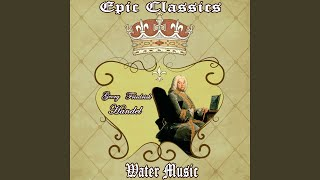 Water Music Suite No. 1 in F Major, HWV 348: VIII. Hornpipe