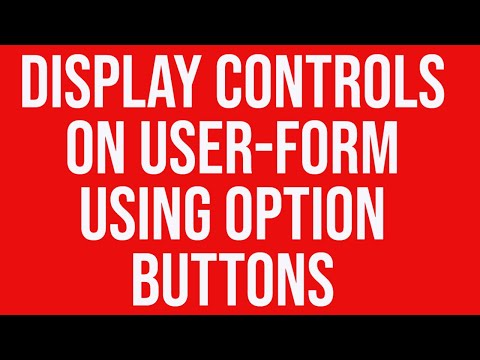 Display or hide controls on a user-form using option buttons in MS Excel