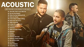 Acoustic Love Songs 2021 Collection - Best Soft Acoustic Cover Of Popular Songs Of All Time