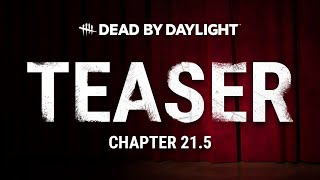 Dead by Daylight   Chapter 21.5 Teaser   Matinee at the Moonstone