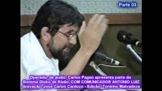 SAUDADES -LOCUTOR ANTONIO LUIZ  RÁDIO GLOBO 1995 (TURMA DA MARÉ MANSA. Video