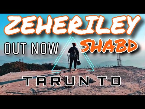ZEHERILEY SHABD  - TARUN TD | OFFICIAL MUSIC VIDEO | ASLI HIP HOP | 2019