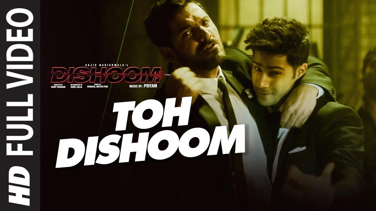 Download Toh Dishoom Full Video Song: Dishoom   John Abraham, Varun Dhawan   Pritam, Raftaar, Shahid Mallya