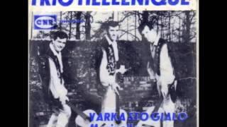 Trio Hellenique - Varka sto Gialo