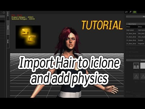 Hair import for iClone 6 with physics | Import tutorial