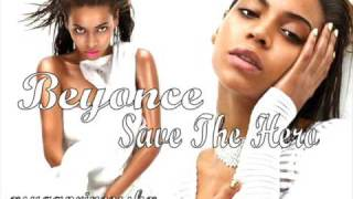 Beyonce - Save The Hero (HQ+Lyrics) (FULL)
