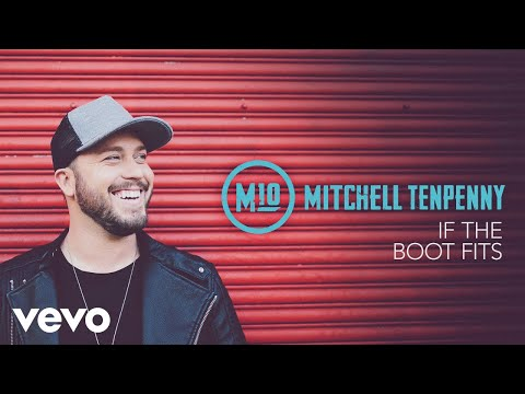 Mitchell Tenpenny - If the Boot Fits (Acoustic (Audio))